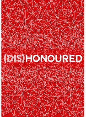 (Dis)Honoured