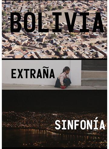 BOLIVIA STRANGE SYMPHONY