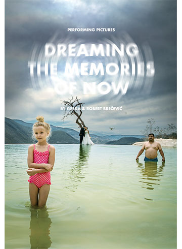 Dreaming The Memories of Now