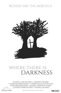 Where There Is Darkness<p>(United States)