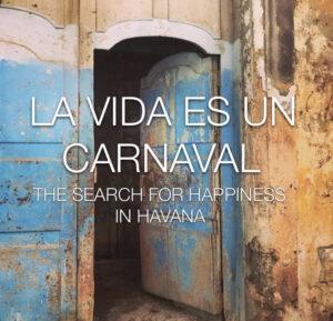 Life Is a Carnival<p>(Canada / Cuba)