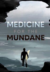 Medicine For The Mundane<p>(Ireland)