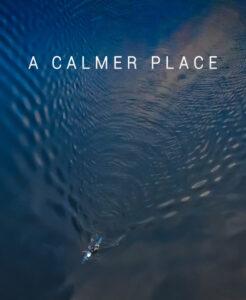 A Calmer Place<p>(United Kingdom)