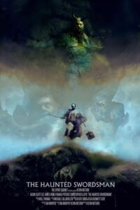 The Haunted Swordsman<p>(United States)