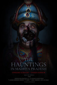 The Hauntings in Madhya Pradesh.<p>(India)