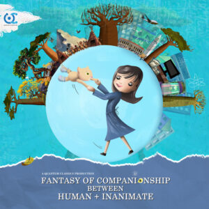 Fantasy of Companionship between Human and Inanimate<p>(Singapore)