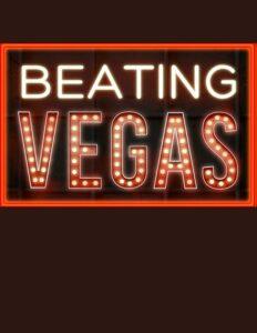 Beating Vegas<p>(United States)